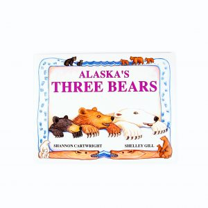 loveditinalaska.com | Alaska's Three Bears