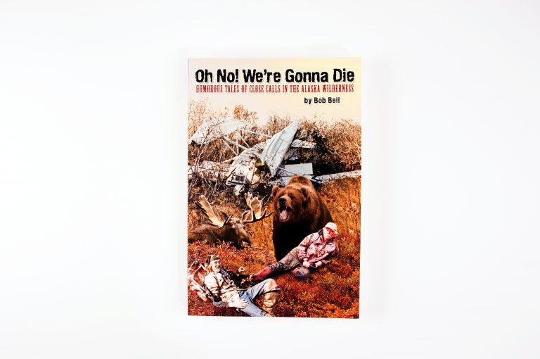 Oh No! We're Gonna Die