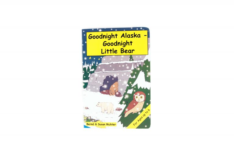 Goodnight Alaska-Goodnight Little Bear