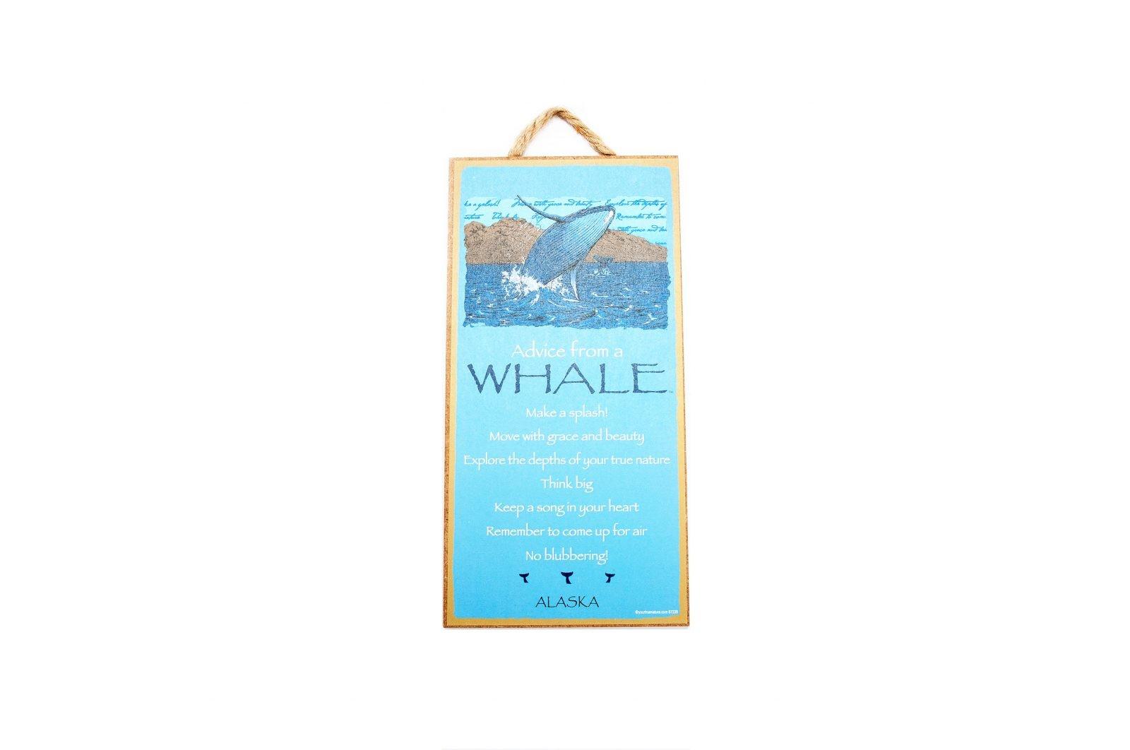 loveitinalaska.com | Advice from A Whale Plaque