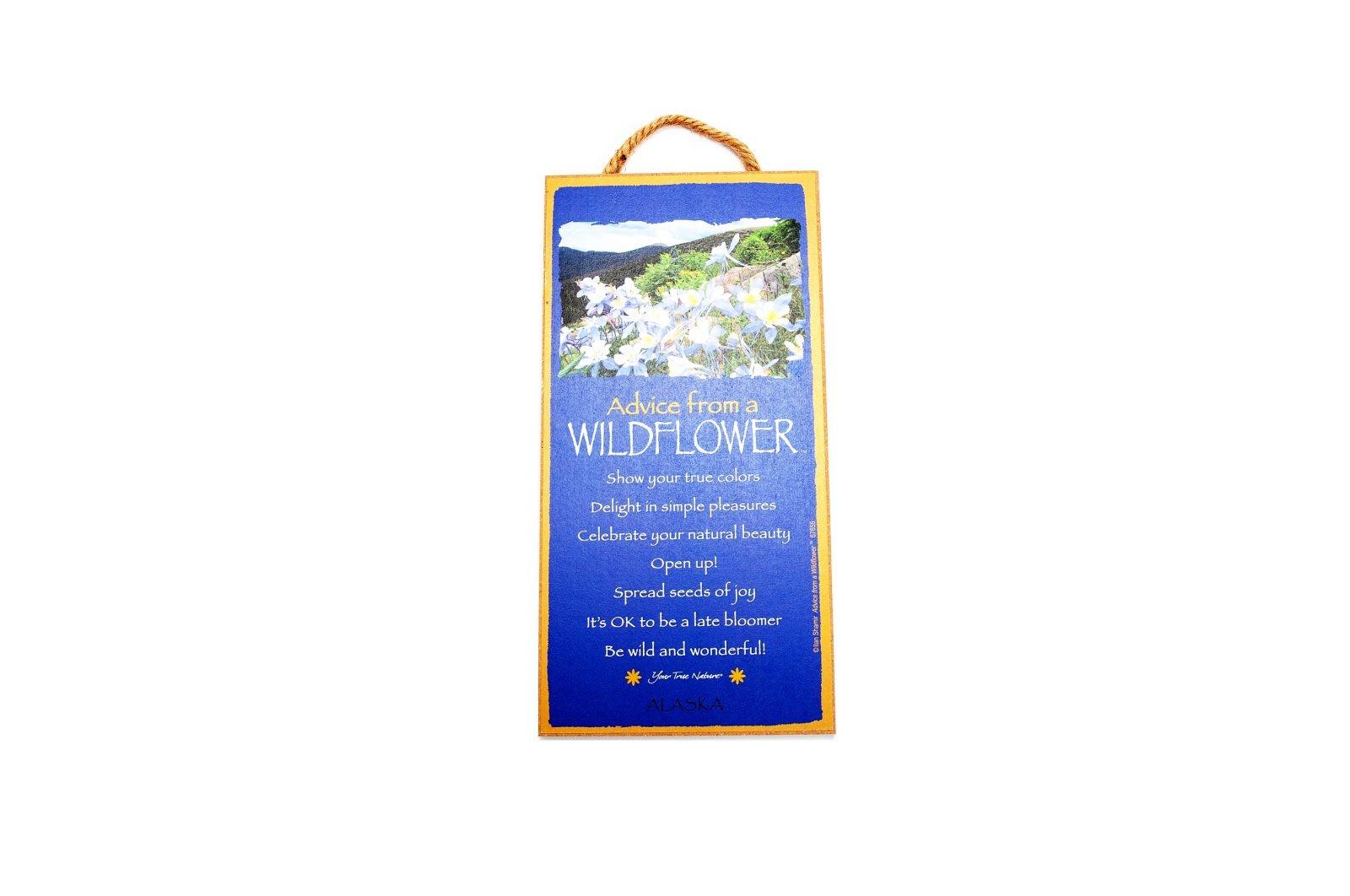 loveditinalaska.com | Advice from a Wildflower Wall Plaque