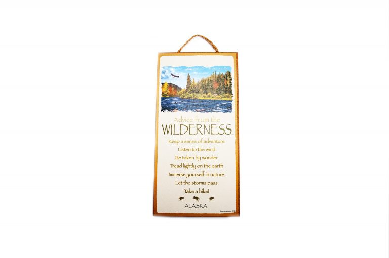 loveditinalaska.com | Advice from the Wilderness Plaque