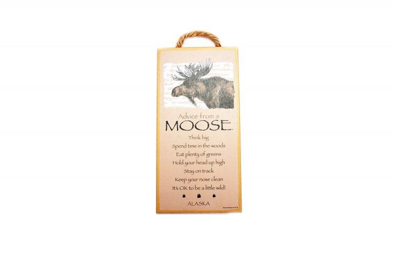loveditinalaska.com | Advice from a Moose Wall Plaque