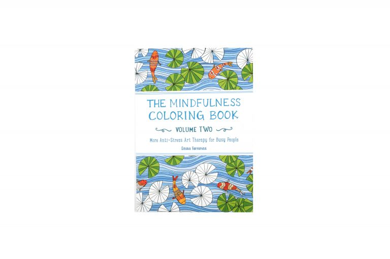 The Mindfulness coloring Book Volume Two
